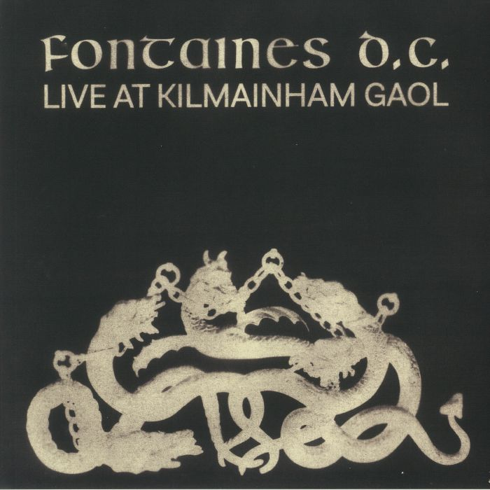 Fontaines Dc Live At Kilmainham Gaol (Record Store Day 2021)