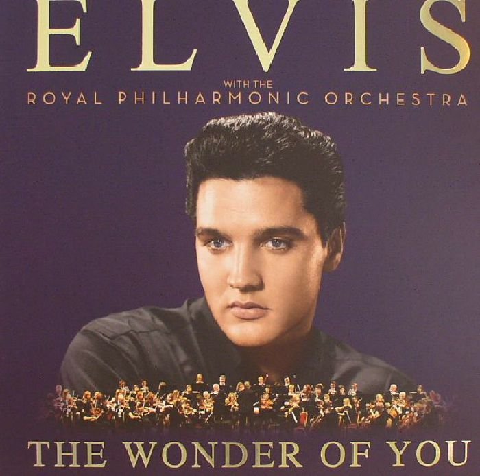 Elvis | The Royal Philharmonic Orchestra Presley The Wonder Of You (Deluxe Edition)