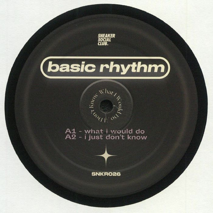 Basic Rhythm I Dont Know What I Would Do