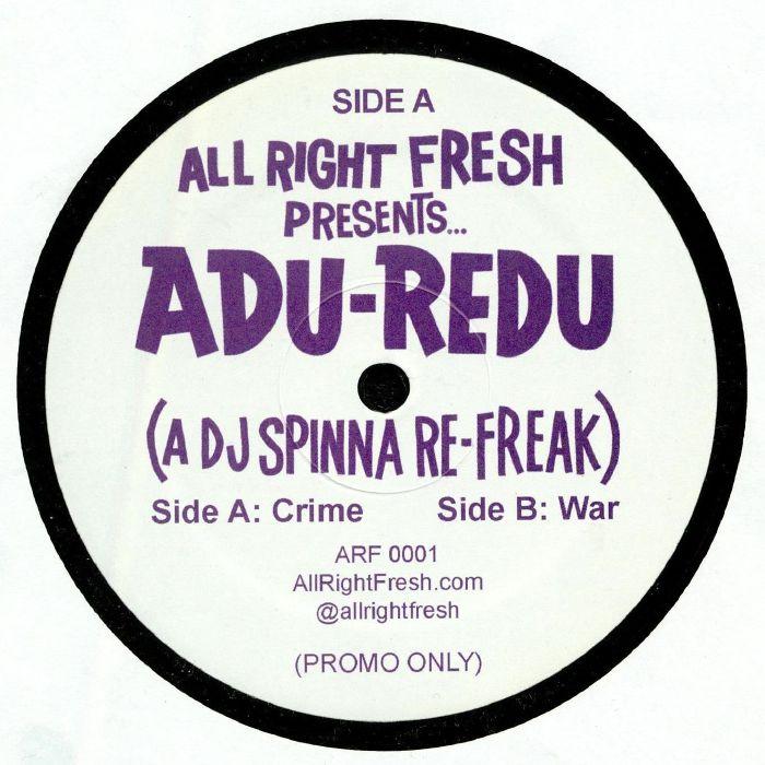 Adu Redu : A DJ Spinna Refreak