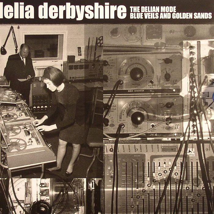 Delia Derbyshire The Delian Mode