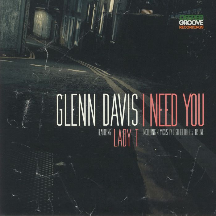 Glenn Davis I Need You