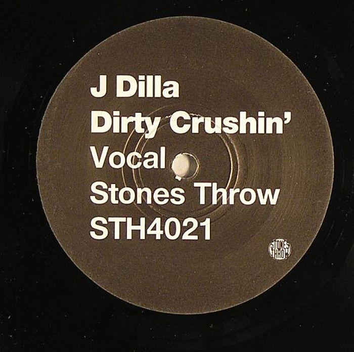 J Dilla Crushin