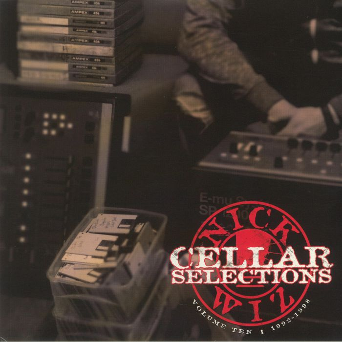Nick Wiz Cellar Selections Volume Ten: 1992 1998