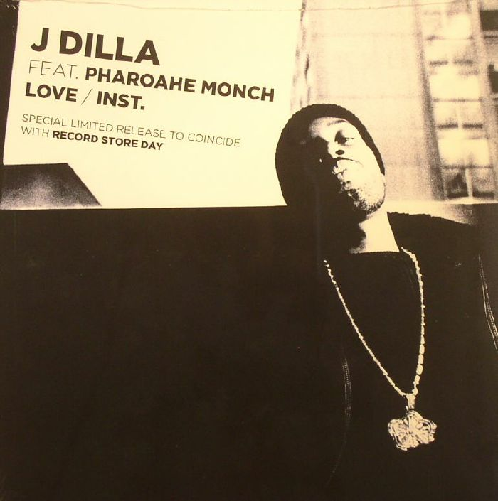 J Dilla | Pharoahe Monch Love (Record Store Day 2015)