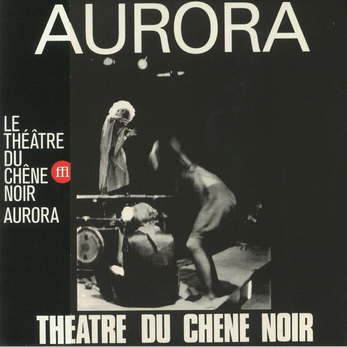 Le Theatre Du Chene Noir Aurora