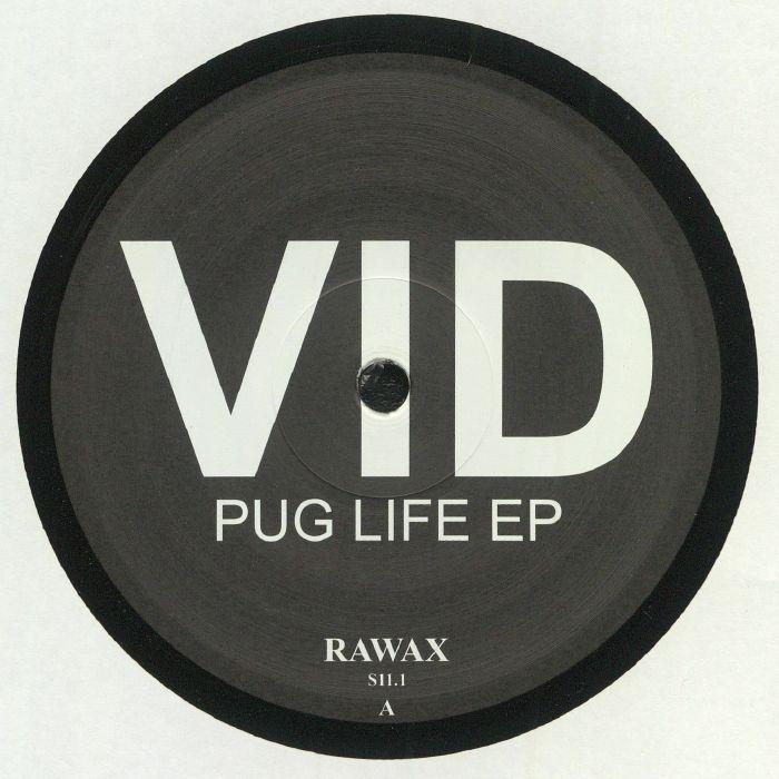 Vid Pug Life EP