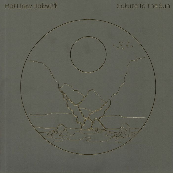 Matthew Halsall Salute To The Sun