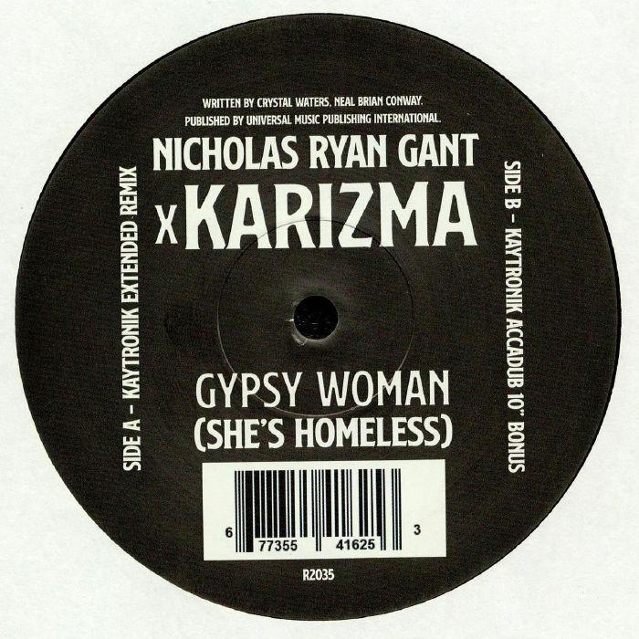 Nicholas Ryan Gant   Karizma Gypsy Woman (Shes Homeless)