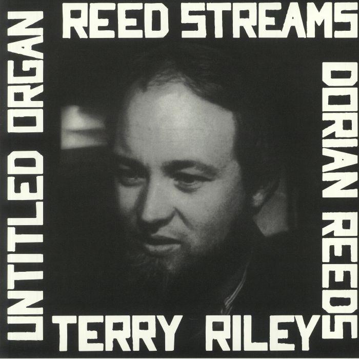 Terry Riley Reed Streams