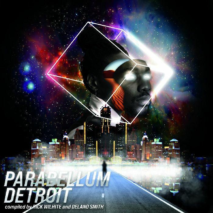 Rick Wilhite | Delano Smith | Marcellus Pittman | Jon Dixon | Gerald Mitchell | Norm Talley | Javontte | Omar S | Moodymann Parabellum Detroit