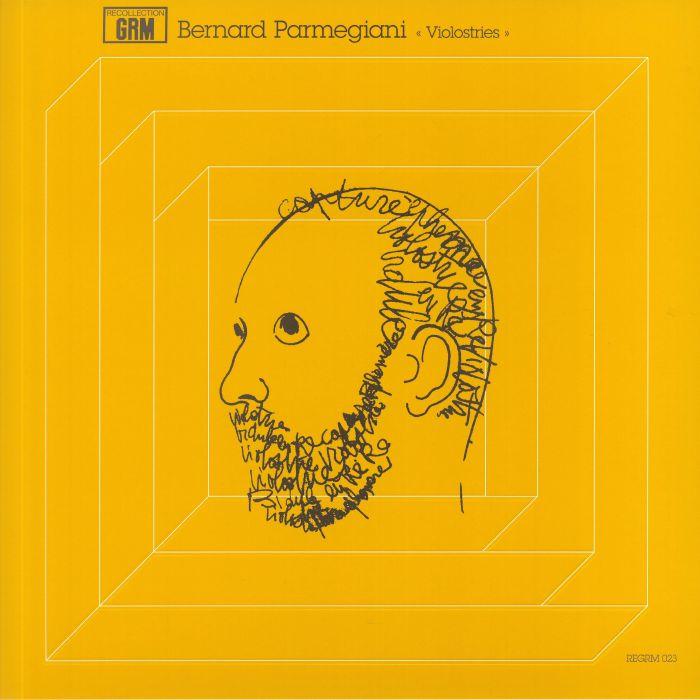 Bernard Parmegiani Violostries