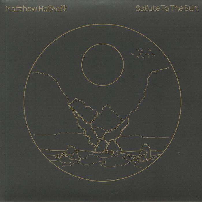 Matthew Halsall Salute To The Sun (half speed remastered)