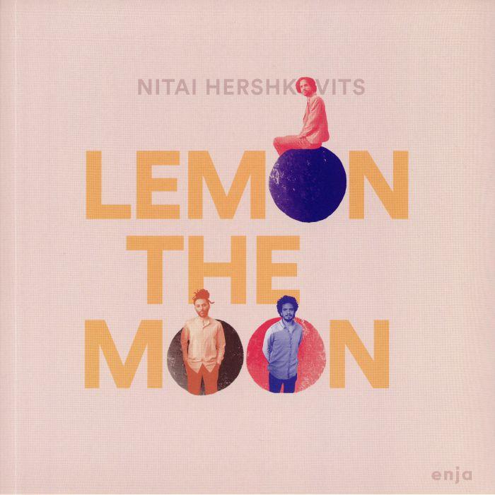 Nitai Hershkovits Lemon The Moon