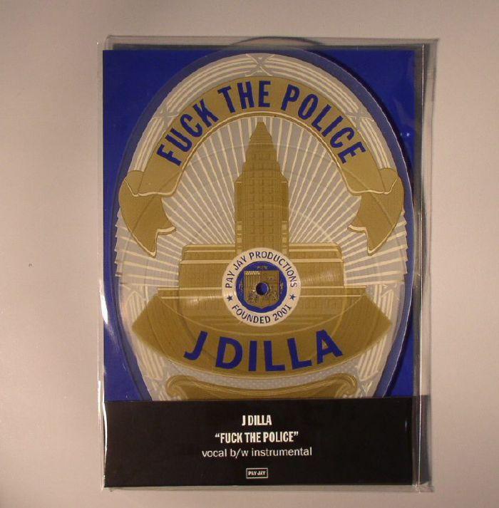 J Dilla Fuck The Police (Record Store Day 2015)