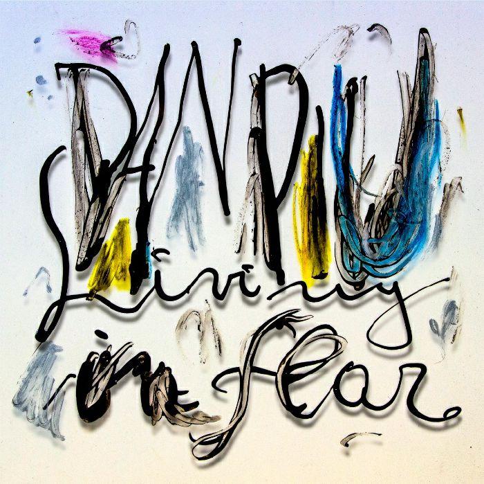 Dan  Piu Living In Fear