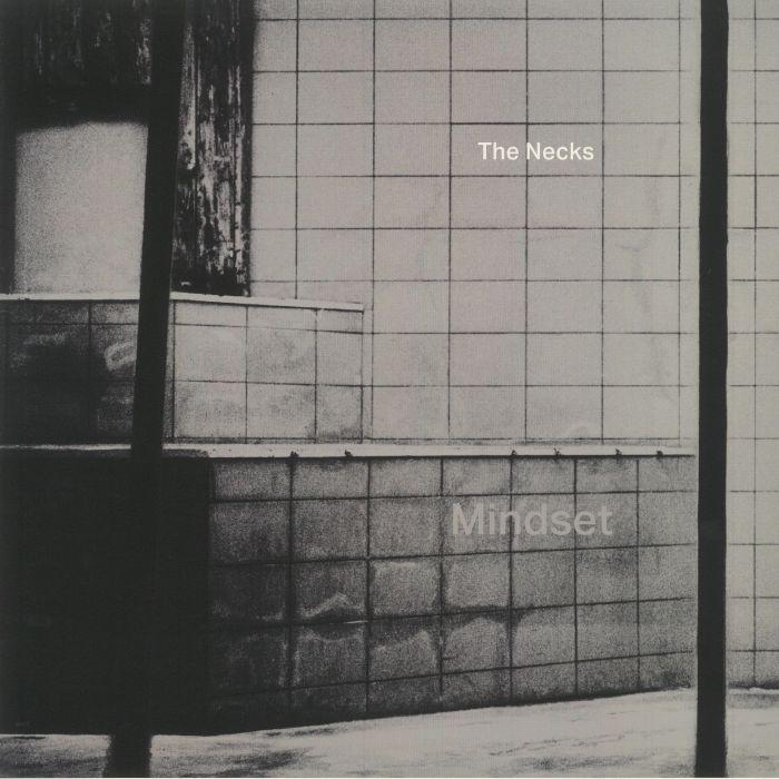 The Necks Mindset