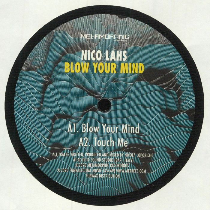 Nico Lahs Blow Your Mind