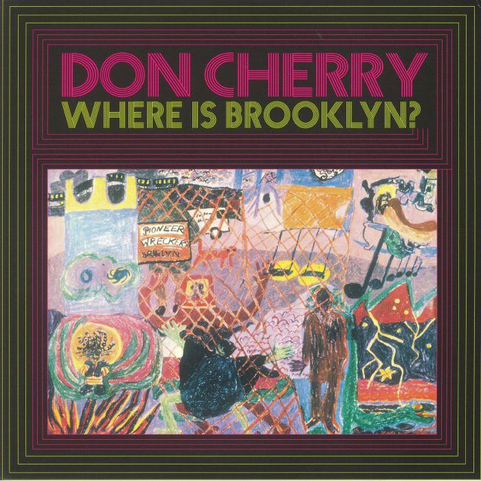 Don Cherry Where Is Brooklyn