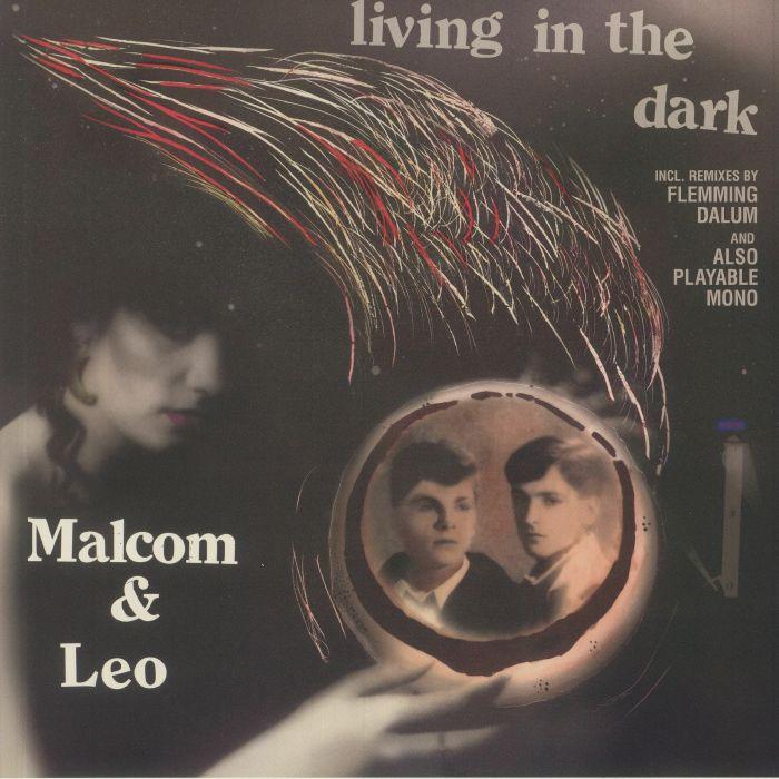 Malcom and Leo Living In The Dark