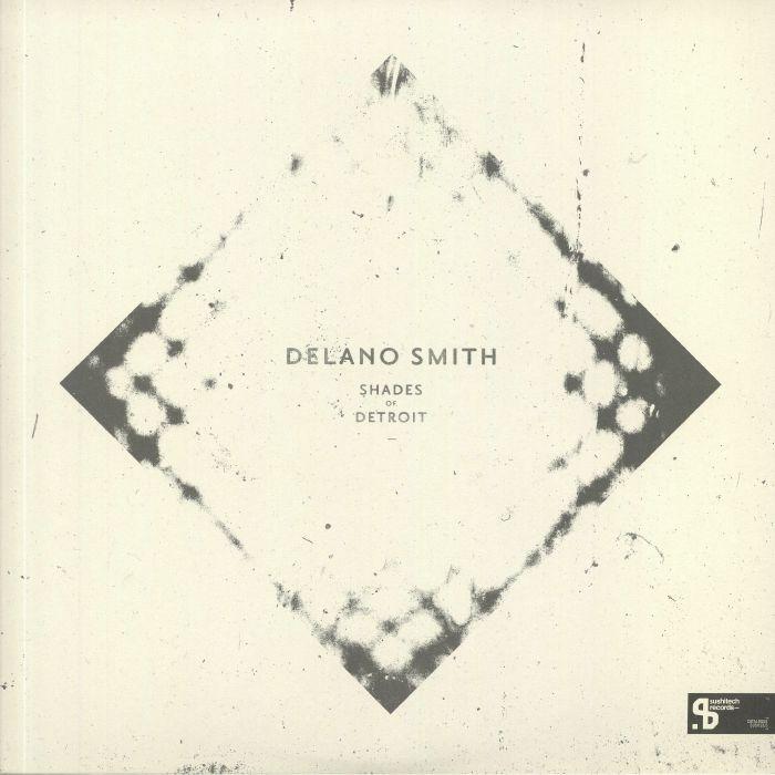 Delano Smith Shades Of Detroit (Sushitech 15th Anniversary reissue)