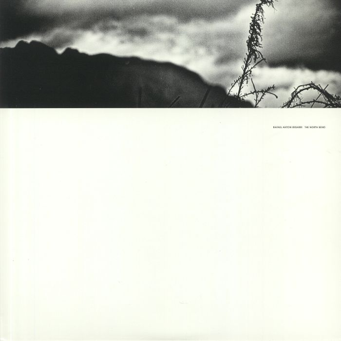 Rafael Anton Irisarri The North Bend (10th Anniversary Edition)