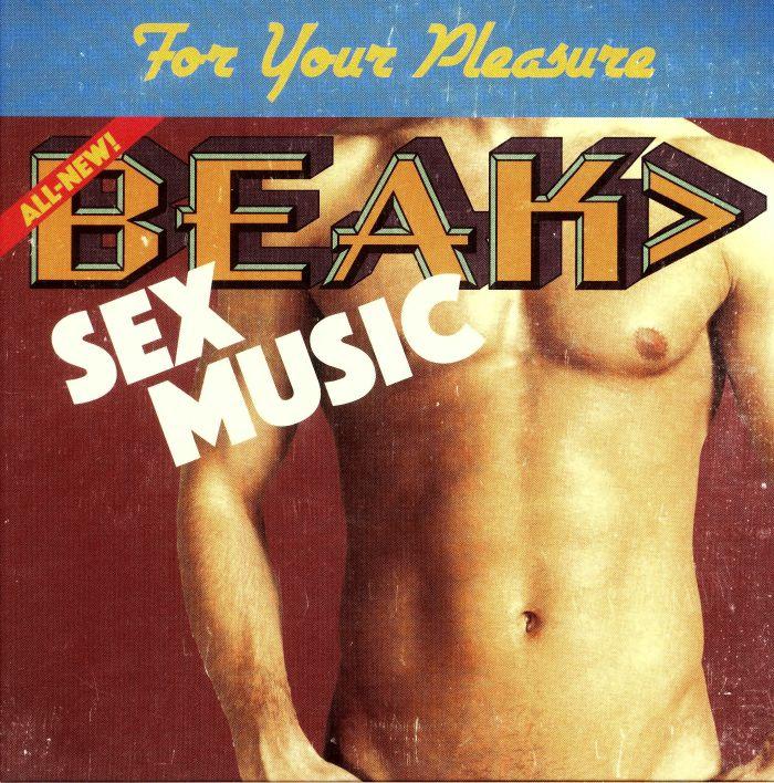 Beak Sex Music