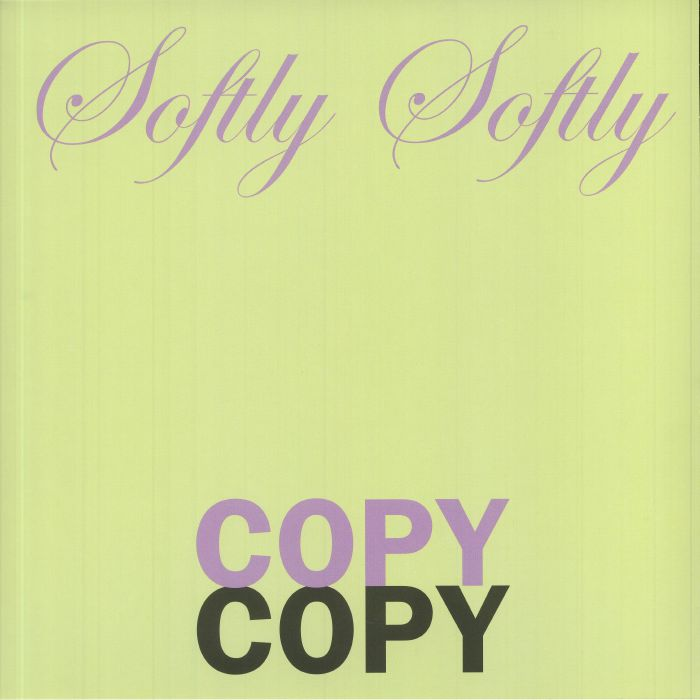 Graham Lambkin Softly Softly Copy Copy