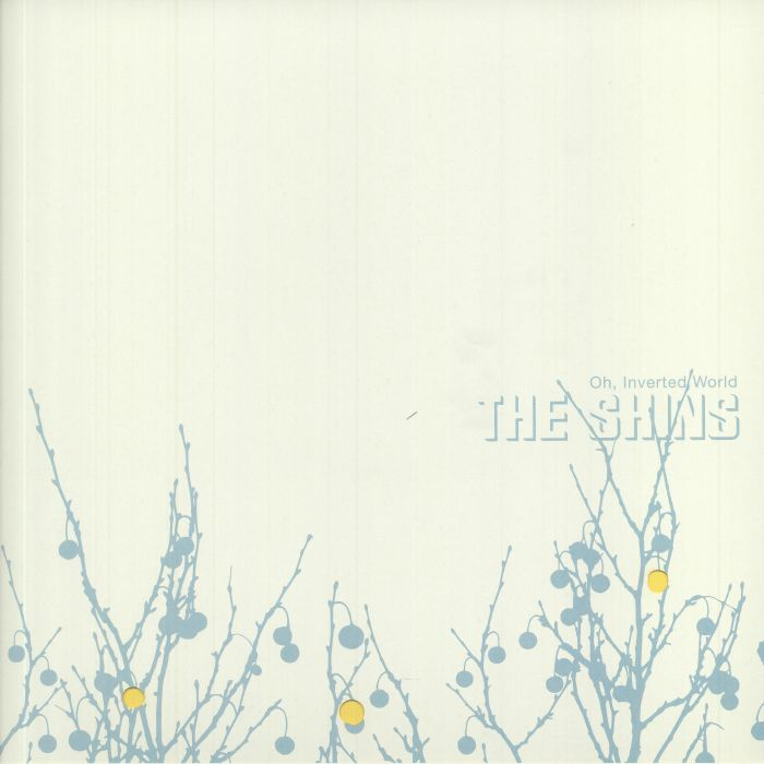 The Shins Oh Inverted World (20th Anniversary Edition)