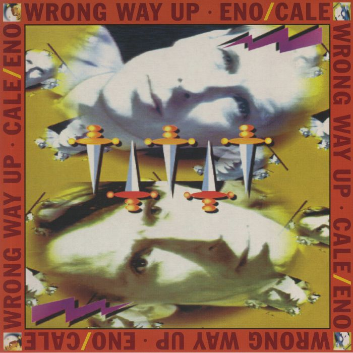 Brian Eno | John Cale Wrong Way Up (30th Anniversary Edition)