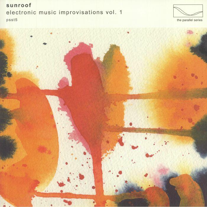 Sunroof Electronic Music Improvisations Vol 1