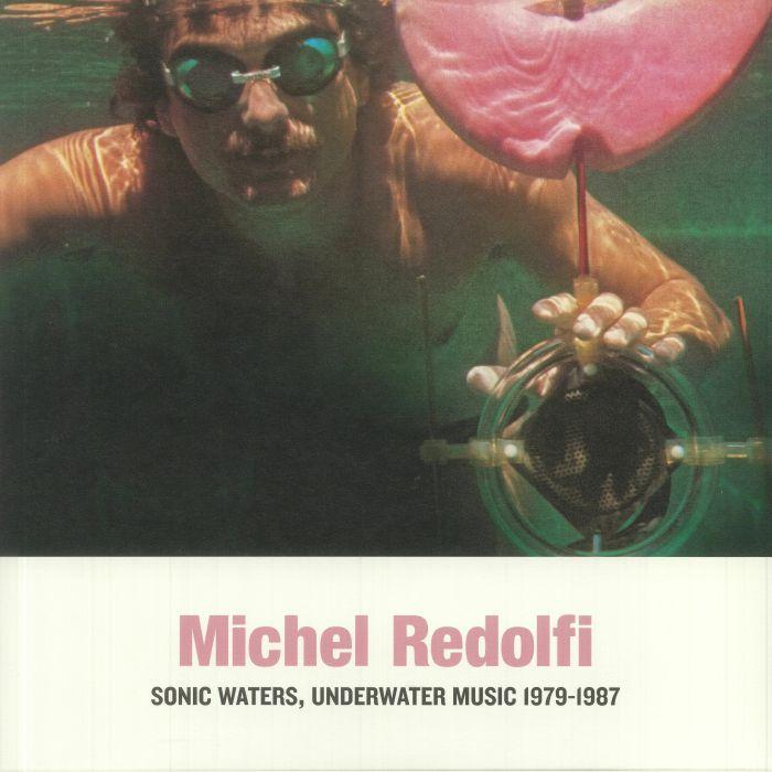 Michel Redolfi Sonic Waters Underwater Music 1979 1987