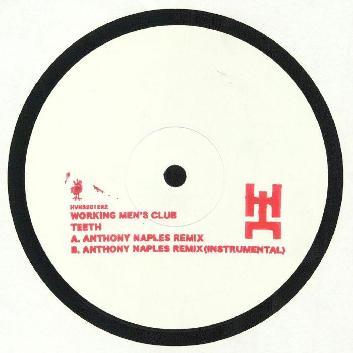 Working Mens Club Teeth (Anthony Naples Remix)