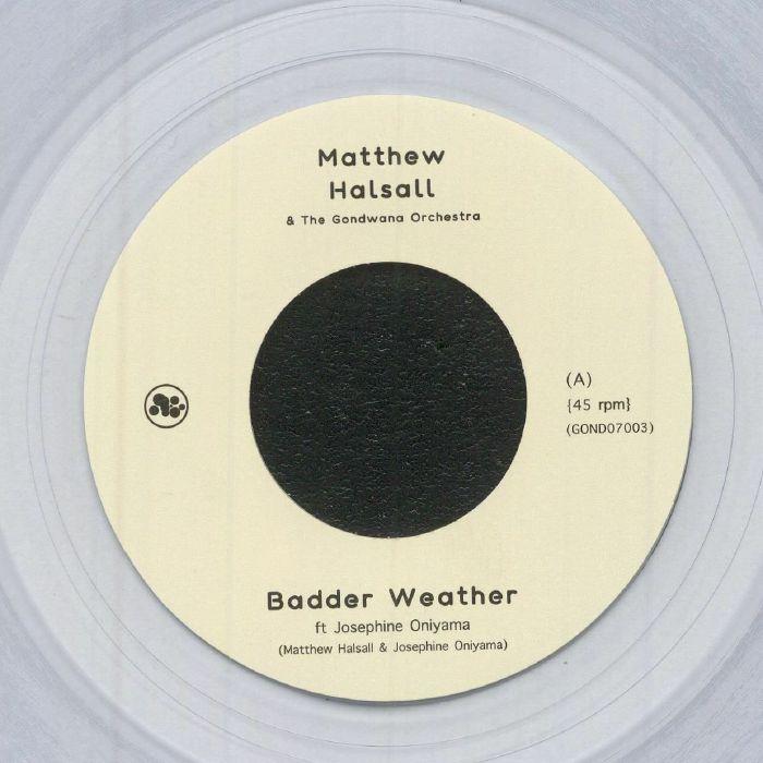 Matthew Halsall   The Gondwana Orchestra Badder Weather
