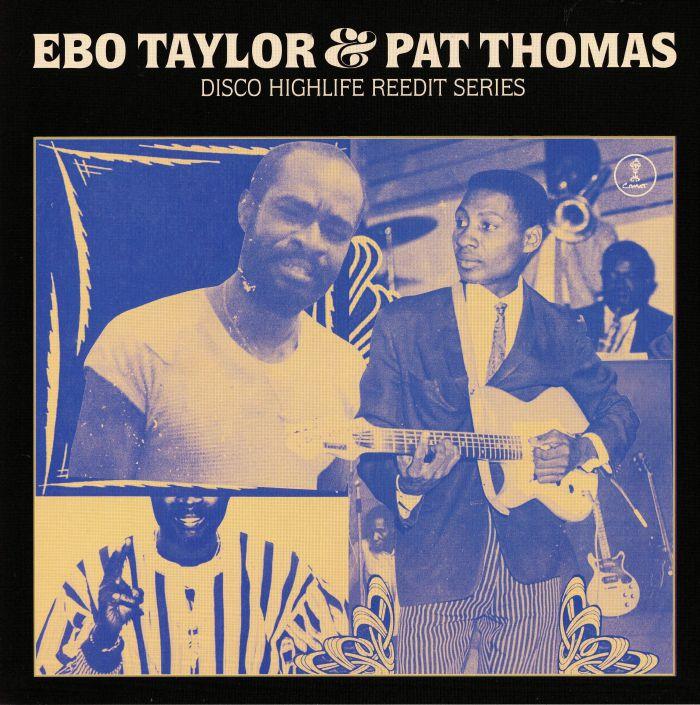 Ebo Taylor | Pat Thomas Disco Highlife Reedit Series