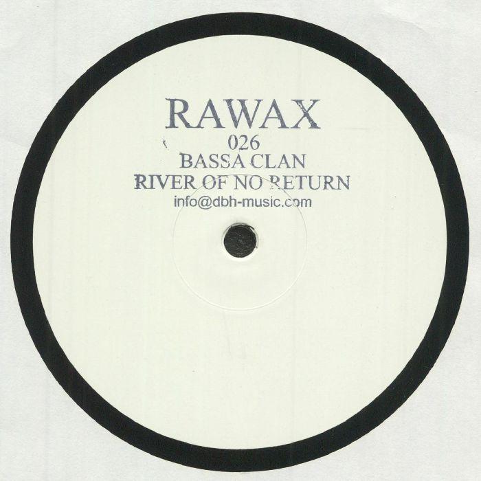 Bassa Clan River Of No Return