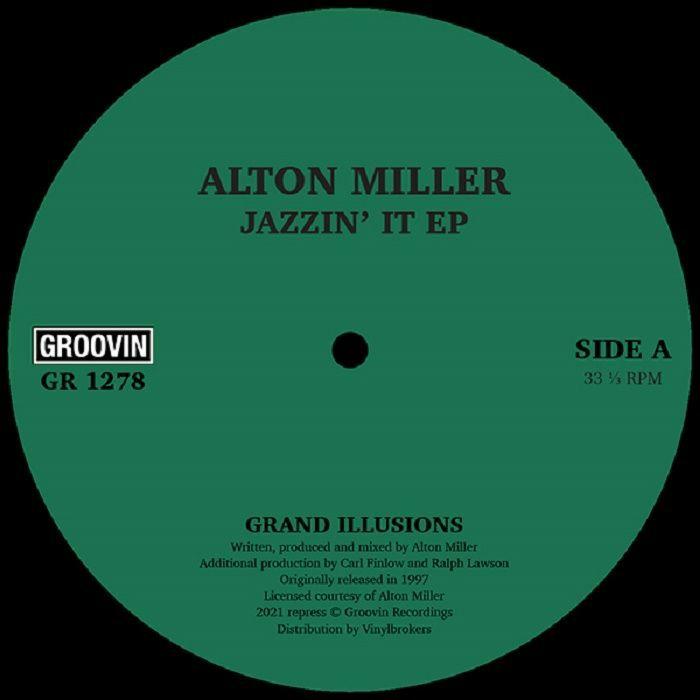 Alton Miller Jazzin It EP