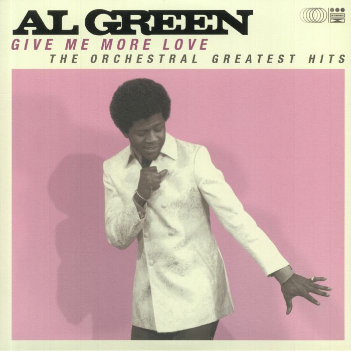 Al Green Give Me More Love: The Orchestral Greatest Hits (Record Store Day 2021)