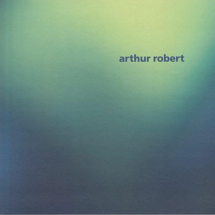 Arthur Robert Arrival Part 2