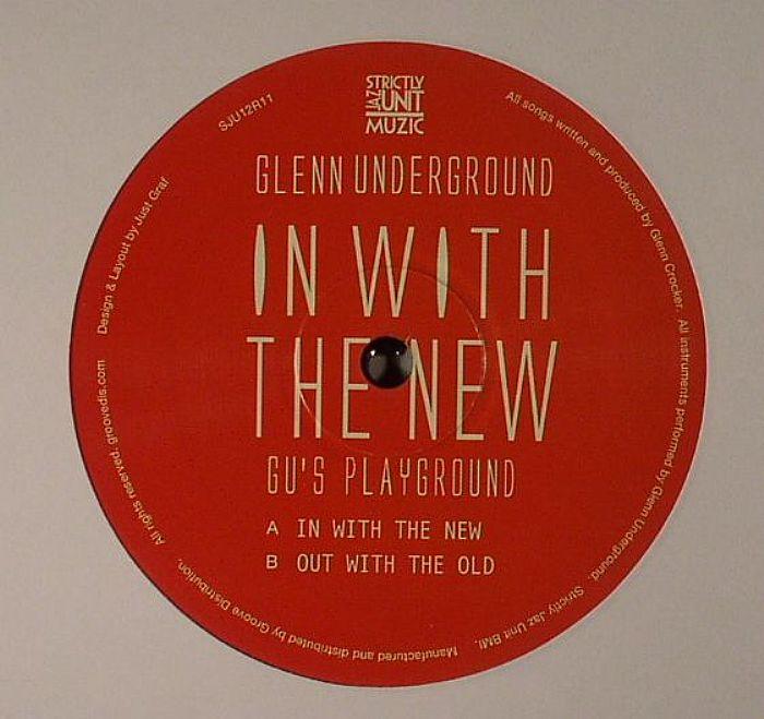 Glenn Underground In With The New