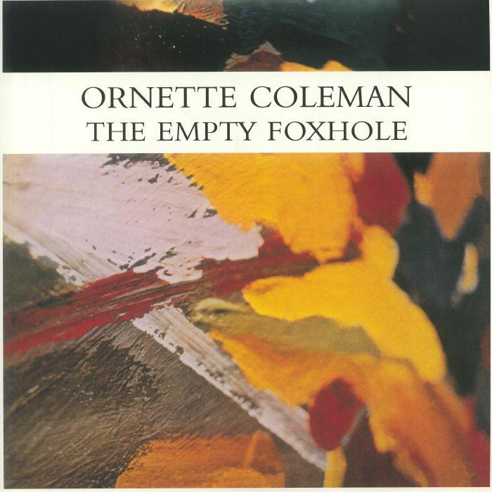 Ornette Coleman The Empty Foxhole