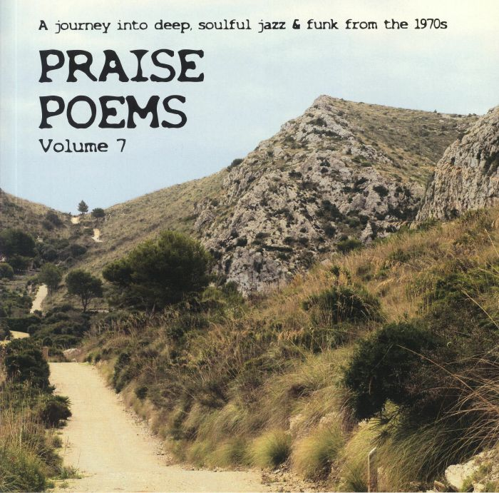 Praise Poems Vol 7: A Journey Into Deep Soulful Jazz and Funk From The 70s