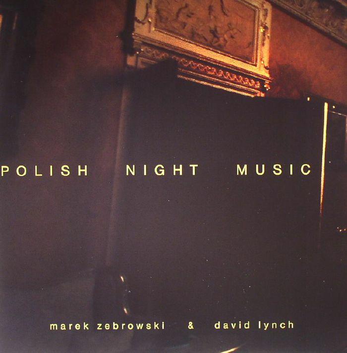 Marek Zebrowski   David Lynch Polish Night Music