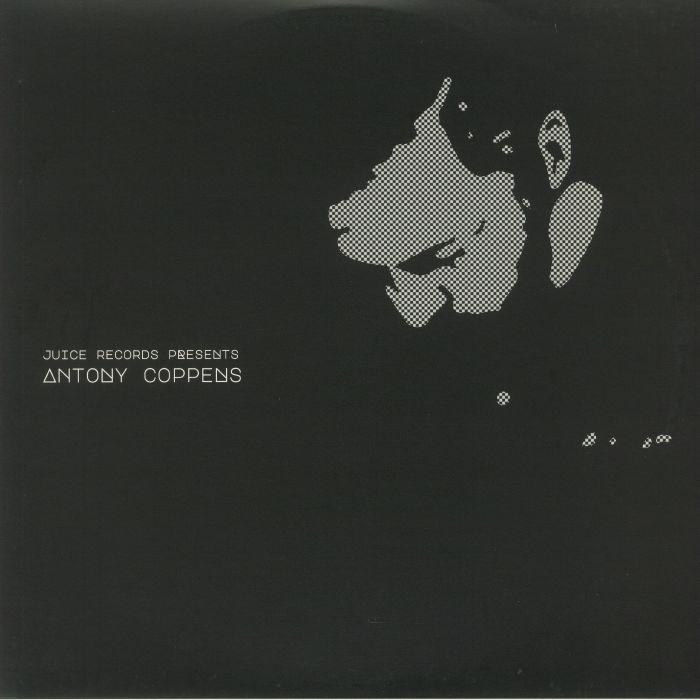Antony Coppens Juice Records Presents Antony Coppens
