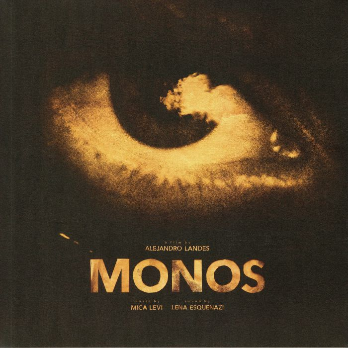 Mica Levi Monos (Soundtrack)