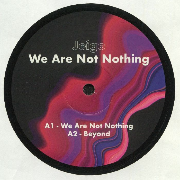 We Are Not Nothing EP
