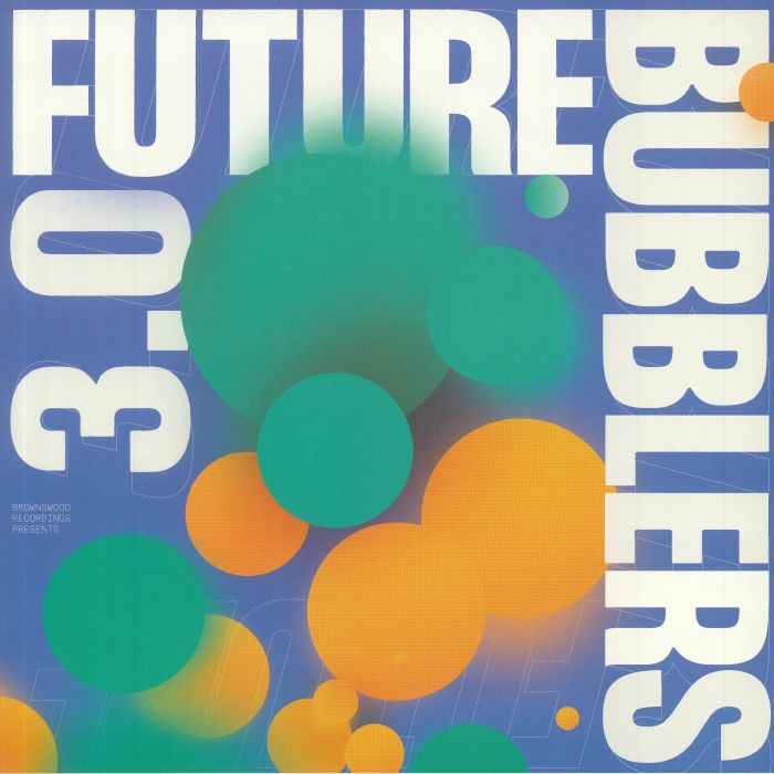 Various Artists Future Bubblers 3.0