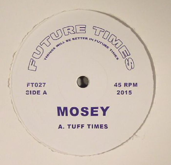 Mosey Tuff Times