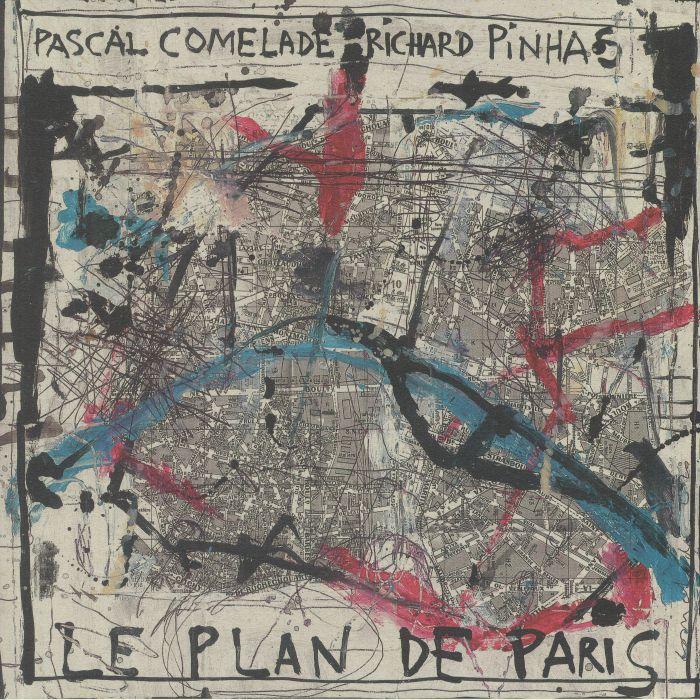 Pascal Comelade | Richard Pinhas Le Plan De Paris