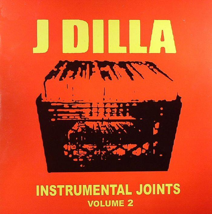 J Dilla Instrumental Joints Volume 2